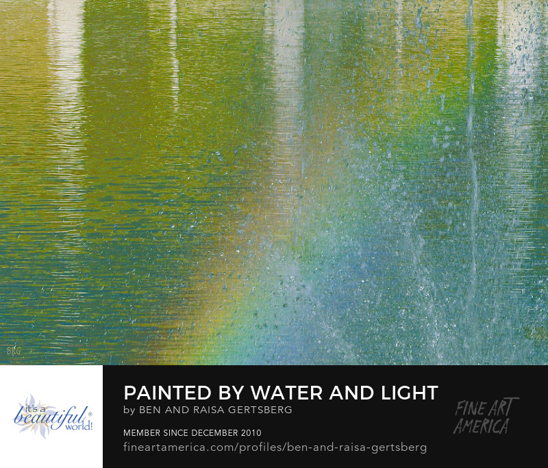 Buy Painted By Water And Light Art by Ben and Raisa Gertsberg
