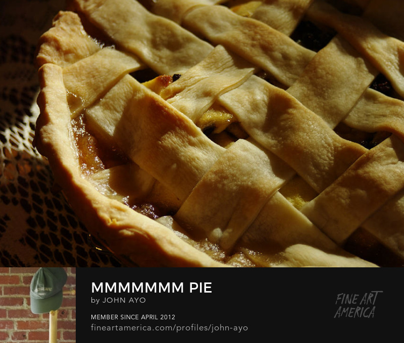 Mmmmmmm Pie! by John Ayo