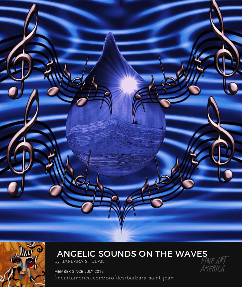 Angelic Sounds on the waves by Barbara St. Jean