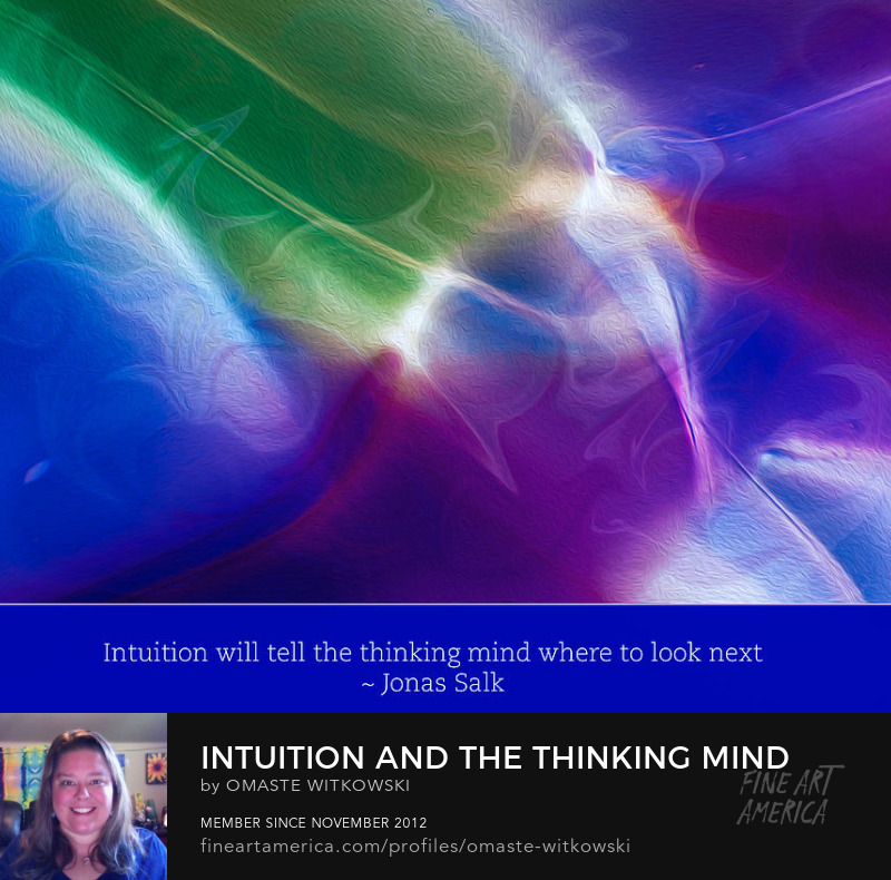 Intuition And The Thinking Mind Quotes To Enjoy Art Prints