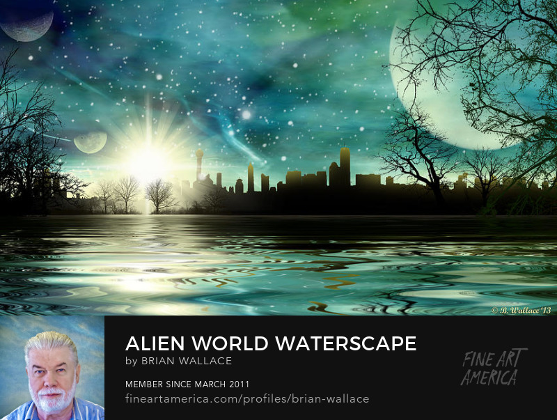 Alien World Waterscape by Brian Wallace