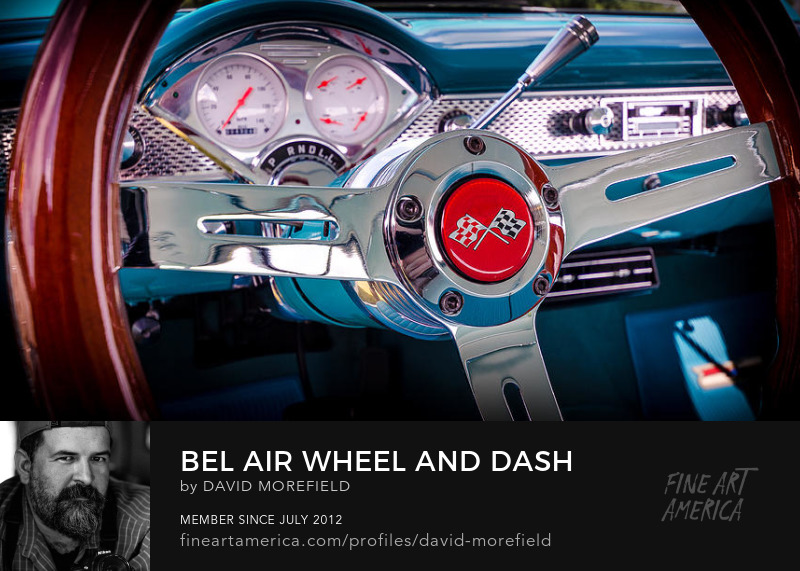 Bel Air Wheel and Dash by David Morefield