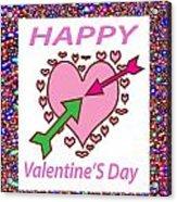 Happy Valentine's Day  Acrylic Print