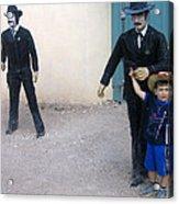 3 Godfathers Homage 1948 Ok Corral Tombstone Arizona  Acrylic Print