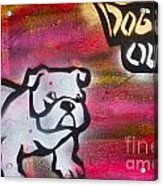 Dogged Out 1 Acrylic Print