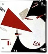 Drive Red Wedges In White Troops 1920 Acrylic Print by Lazar Lissitzky