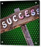 Success Sign Post Acrylic Print