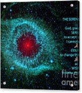 The Serenity Prayer Helix Nebula. Acrylic Print