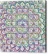 1 Billion Dollars Acrylic Print