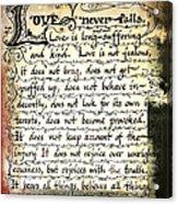 1 Corinthians 13 Love Never Fails Acrylic Print