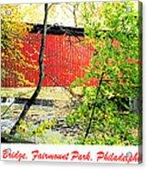 Covered Bridge In Autumn Fairmount Park Philadelphia Acrylic Print