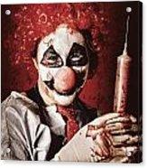Crazy Medical Clown Holding Oversized Syringe Acrylic Print