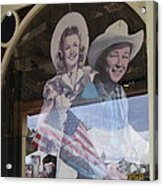 Dale Evans Roy Rogers Cardboard Cut-outs Flag Reflection Helldorado Days Tombstone 2004 Acrylic Print
