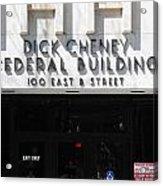 Dick Cheney Federal Bldg. Acrylic Print by Oscar Williams