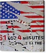 1 Dollar For Four Minutes Sign Telephone American Flag Eloy Arizona 2005 Acrylic Print