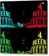 Four Queens Acrylic Print
