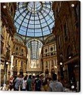 Galleria Vittorio Emanuele. Milano Milan Acrylic Print