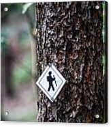 Hiking Trail Sign On The Forest Paths Acrylic Print
