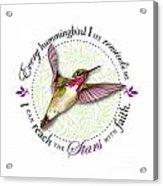 I Can Reach The Stars With Faith Acrylic Print