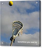 Lacrosse Reach Higher Acrylic Print
