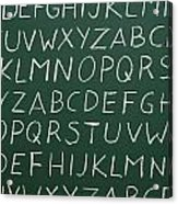 Letters On A Chalkboard Acrylic Print