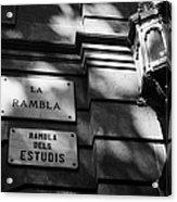 Marble Street Name Plate For La Rambla Rambla Dels Estudis Barcelona Catalonia Spain Acrylic Print
