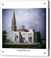 Monumental Church - 1812 Acrylic Print