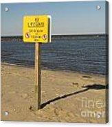 No Lifeguard Sign At Sandy Point Acrylic Print