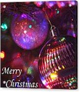 Ornaments-2160-merrychristmas Acrylic Print