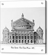 Paris Opera - 1875 Acrylic Print