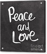 Peace And Love Acrylic Print
