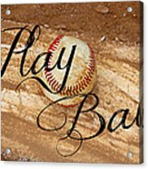 Play Ball Acrylic Print