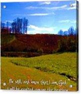 Psalm 46 10 Acrylic Print