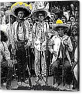 Revolutionary Soldiers Unknown  Mexico Location 1914-2014 Acrylic Print