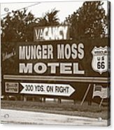 Route 66 - Munger Moss Motel Sign Acrylic Print