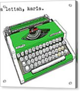 Take A Lettah Maria Acrylic Print