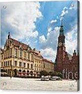 The City Hall Wroclaw Poland Acrylic Print