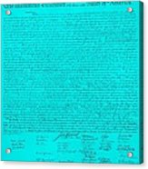 The Declaration Of Independence In Turquoise Acrylic Print by Rob Hans