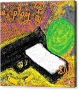 Wanna Play? Acrylic Print by Joe Dillon