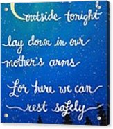12x16 Dmb So Let Us Sleep Outside Tonight Acrylic Print