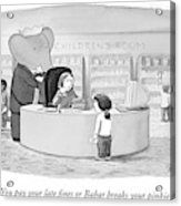 You Pay Your Late Fines Or Babar Breaks Acrylic Print by Harry Bliss