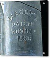 1858 Masons Jar Acrylic Print