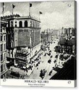 1898 Herald Square New York City Acrylic Print