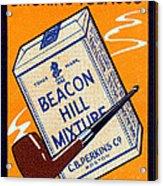 1910 Beacon Hill Pipe Tobacco Acrylic Print