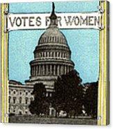 1913 Votes For Women Acrylic Print