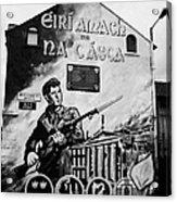 1916 Dublin Easter Rising Commemoration Republican Wall Mural Beechmount Rpg Belfast Acrylic Print by Joe Fox