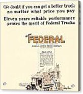 1921 - Federal Truck Advertisement - Color Acrylic Print