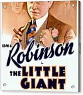 1933 - The Little Giant - Warner Brothers Movie Poster - Edward G Robinson - Color Acrylic Print