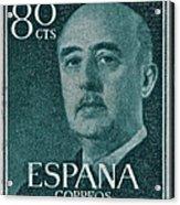 1955 General Franco Spanish Stamp Acrylic Print