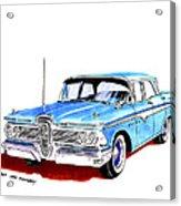 1959 Ford Edsel Ranger 4-door Sedan Acrylic Print